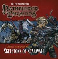 Pathfinder legends: the crimson throne: skeletons of scarwall