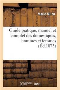 Guide Pratique, Manuel Et Complet Des Domestiques