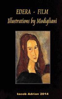 Edera - Film Illustrations by Modigliani