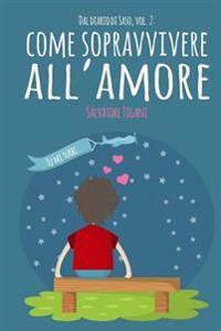 Dal Diario Di Saso: Come Sopravvivere All'amore