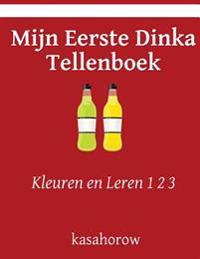 Mijn Eerste Dinka Tellenboek: Kleuren En Leren 1 2 3