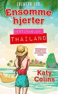 Ensomme hjerter; Destinasjon: Thailand