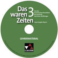 Das waren Zeiten 3 Neue Ausgabe Bayern Lehrermaterial