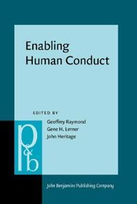 Enabling Human Conduct