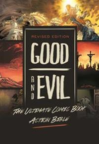 Revised Edition: Good and Evil: The Ultimate Comic Book Action Bible