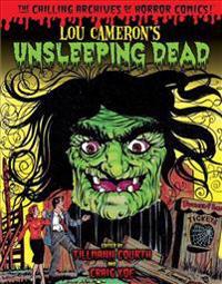 Lou Cameron's Unsleeping Dead