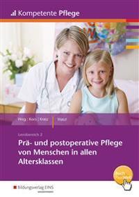 Kompetente Pflege. Schülerband. Prä- und postoperative Pflege