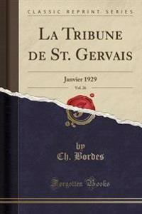 La Tribune de St. Gervais, Vol. 26