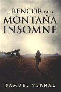 El Rencor de La Montana Insomne