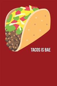 Tacos Is Bae: Taco Emoji - Blank Lined Notebook - 6x9 - 108 Pages