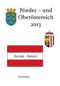 Europa-Reisen: Nieder- Und Oberosterreich 2013