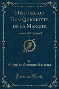 Histoire de Don Quichotte de la Manche, Vol. 2