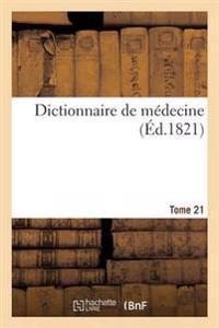 Dictionnaire de M decine. Tome 21, Tym-Zyg