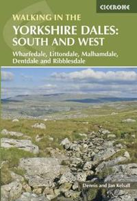 Walking in the yorkshire dales: south and west - wharfedale, littondale, ma