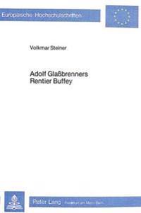Adolf Glassbrenners Rentier Buffey: Zur Typologie Des Kleinbuergers Im Vormaerz