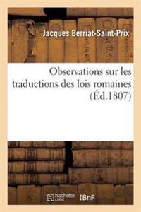 Observations Sur Les Traductions Des Lois Romaines