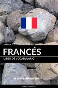 Libro de Vocabulario Frances: Un Metodo Basado En Estrategia