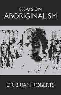 Essays on Aboriginalism
