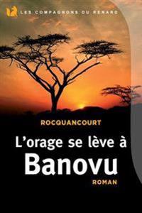 L'Orage Se Leve a Banovu: Les Compagnons Du Renard