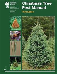 Christmas Tree Pest Manual - Third Edition (Color Edition)