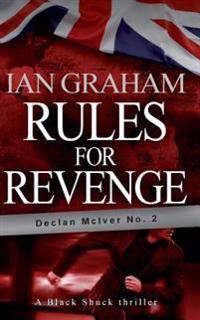 Rules for Revenge: A Black Shuck Thriller (Declan McIver No. 2)