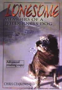 Lonesome: Memoirs of a Wilderness Dog