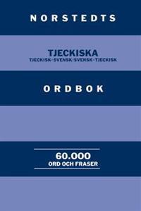 Norstedts tjeckiska ordbok : Tjeckisk-svensk/Svensk-tjeckisk : 60.000 ord och fraser