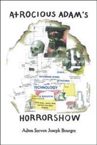 Atrocious Adam's Horror Show