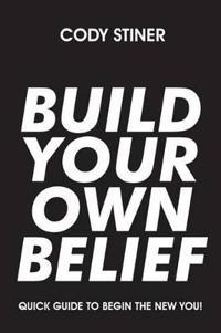 Build Your Own Belief