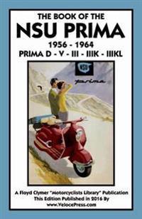 Book of the Nsu Prima 1956-1964 Prima D - V - III - Iiik -
