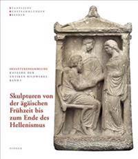 Skulpturensammlung Staatliche Kunstsammlungen Dresden: Skulpturen Von Der Agaischen Fruhzeit Bis Zum Ende Des Hellenismus