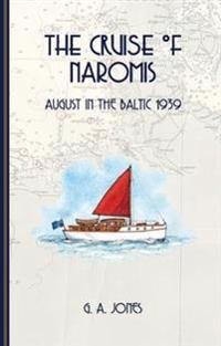 The Cruise of Naromis
