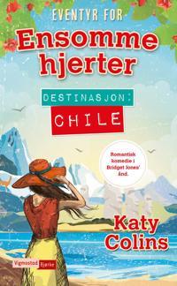 Ensomme hjerter; Destinasjon: Chile