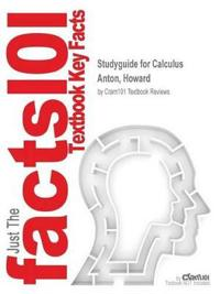 Studyguide for Calculus by Anton, Howard, ISBN 9781118129265