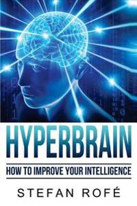Hyperbrain: How to Improve Your Intelligence