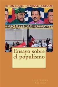 Ensayo Sobre El Populismo