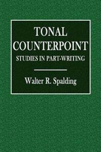 Tonal Counterpoint: Studies in Part-Writing