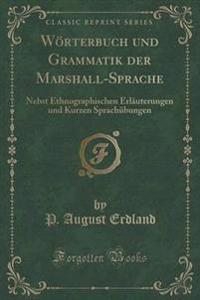 Woerterbuch Und Grammatik Der Marshall-Sprache