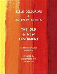 Bible Colouring & Activity Sheets: Old & New Testament, Genesis - Acts