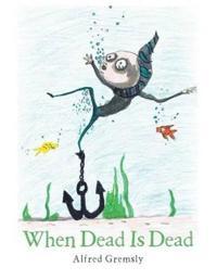 When Dead Is Dead