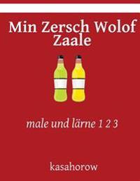Min Zersch Wolof Zaale: Male Und Larne 1 2 3