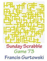 Sunday Scrabble Game 73