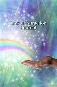 Law of Attraction Journal: 150-Page Law of Attraction Notebook to Journal Your Daily Affirmations - Makes a Great Coaching Aid or Gift