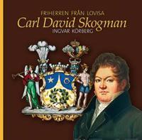 Carl David Skogman - den okände makthavaren - Ingvar Körberg | Laserbodysculptingpittsburgh.com