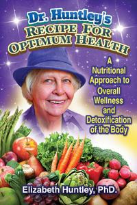 Dr Huntley's Recipe for Optimum Health