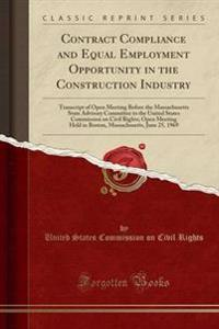 Contract Compliance and Equal Employment Opportunity in the Construction Industry