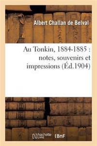 Au Tonkin, 1884-1885