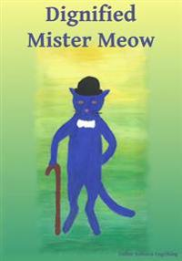 Dignified Mister Meow