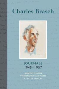 Charles Brasch Journals 1945-1957