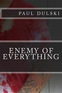Enemy of Everything